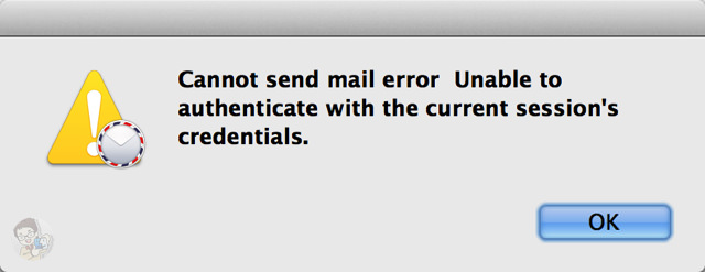 Cannot send mail error Unable to authenticate with the current sessions credentials