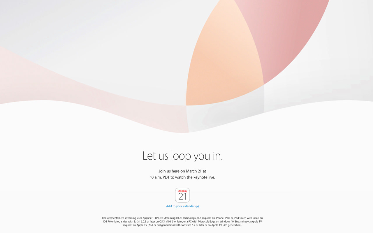アップル、3月21日にスペシャルイベントを正式に開催!iPhone SE・iPad Pro 9.7インチ発表へ